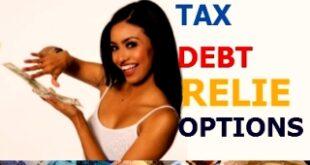 TAX DEBT RELIEF OPTIONS