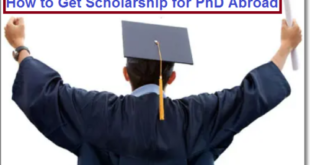 How to Get Scholarship for PhD Abroad