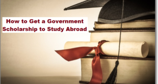 How to Get a Government Scholarship to Study Abroad